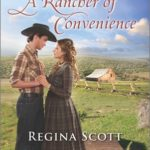 [PDF] [EPUB] A Rancher of Convenience (Lone Star Cowboy League: The Founding Years #3) Download