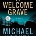 [PDF] [EPUB] A Welcome Grave (Lincoln Perry, #3) Download