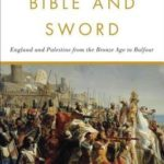 [PDF] [EPUB] Bible and Sword: England and Palestine from the Bronze Age to Balfour Download