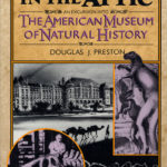 [PDF] [EPUB] Dinosaurs in the Attic: An Excursion into the American Museum of Natural History Download