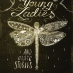 [PDF] [EPUB] Dreadful Young Ladies and Other Stories Download