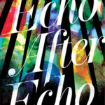 [PDF] [EPUB] Echo After Echo Download