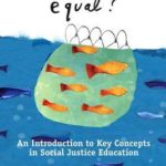 [PDF] [EPUB] Is Everyone Really Equal?: An Introduction to Key Concepts in Social Justice Education Download