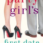 [PDF] [EPUB] Party Girl's First Date (The Girls, #1.5) Download