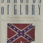 [PDF] [EPUB] Shrouds of Glory: From Atlanta to Nashville: The Last Great Campaign of the Civil War Download