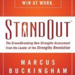 [PDF] [EPUB] StandOut: The Groundbreaking New Strengths Assessment from the Leader of the Strengths Revolution Download