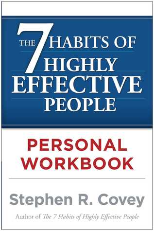 [PDF] [EPUB] The 7 Habits of Highly Effective People Personal Workbook Download by Stephen R. Covey