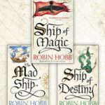 [PDF] [EPUB] The Complete Liveship Traders Trilogy: Ship of Magic, The Mad Ship, Ship of Destiny Download