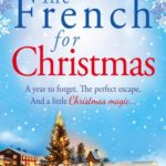 [PDF] [EPUB] The French for Christmas Download
