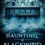 [PDF] [EPUB] The Haunting of Blackwood House Download