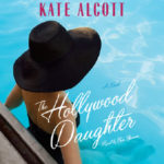 [PDF] [EPUB] The Hollywood Daughter Download
