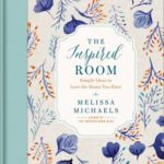 [PDF] [EPUB] The Inspired Room: Simple Ideas to Love the Home You Have Download