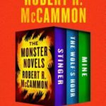 [PDF] [EPUB] The Monster Novels: Stinger, The Wolf's Hour, and Mine Download