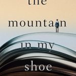 [PDF] [EPUB] The Mountain in My Shoe Download