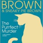 [PDF] [EPUB] The Purrfect Murder (Mrs. Murphy, #16) Download