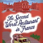 [PDF] [EPUB] The Second Worst Restaurant in France (Paul Stuart, #2) Download