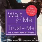 [PDF] [EPUB] Wait for Me   Trust in Me Download