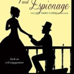 [PDF] [EPUB] Eloquence and Espionage (The Lady Emily Capers #4) Download