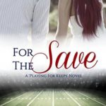 [PDF] [EPUB] For the Save (Playing for Keeps #4) Download