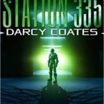 [PDF] [EPUB] Station 335 (Cymic Parasite Breach #5) Download