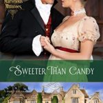 [PDF] [EPUB] Sweeter Than Candy (The Marvelous Munroes #4) Download