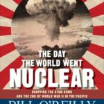 [PDF] [EPUB] The Day the World Went Nuclear: Dropping the Atom Bomb and the End of World War II in the Pacific Download