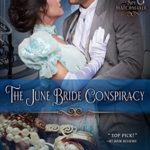 [PDF] [EPUB] The June Bride Conspiracy (The Spy Matchmaker #2) Download