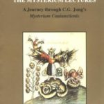 [PDF] [EPUB] The Mysterium Lectures: A Journey Through C.G. Jung's Mysterium Coniunctionis (Studies in Jungian Psychology by Jungian Analysts, 66) Download