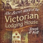 [PDF] [EPUB] The Secret World of the Victorian Lodging House Download