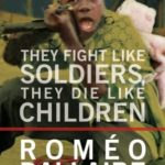 [PDF] [EPUB] They Fight Like Soldiers, They Die Like Children: The Global Quest to Eradicate the Use of Child Soldiers Download