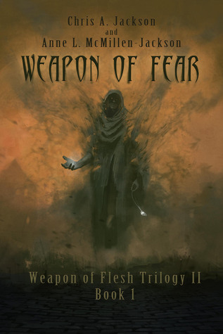 [PDF] [EPUB] Weapon of Fear (Weapon of Flesh, #4) Download by Chris A. Jackson