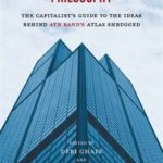 [PDF] [EPUB] Why Businessmen Need Philosophy: The Capitalist's Guide to the Ideas Behind Ayn Rand's Atlas Shrugged Download