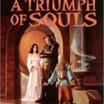 [PDF] [EPUB] A Triumph of Souls (Journeys of the Catechist, #3) Download