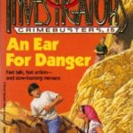 [PDF] [EPUB] An Ear For Danger (The Three Investigators: Crimebusters, #5) Download
