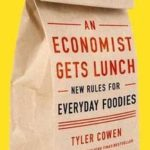 [PDF] [EPUB] An Economist Gets Lunch: New Rules for Everyday Foodies Download