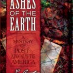 [PDF] [EPUB] Ashes of the Earth (Hadrian Boone, #1) Download