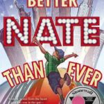 [PDF] [EPUB] Better Nate Than Ever (Better Nate Than Ever, #1) Download