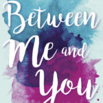 [PDF] [EPUB] Between Me and You Download