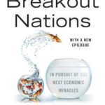 [PDF] [EPUB] Breakout Nations: In Pursuit of the Next Economic Miracles Download