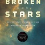 [PDF] [EPUB] Broken Stars: Contemporary Chinese Science Fiction in Translation Download
