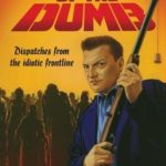 [PDF] [EPUB] Dawn of the Dumb: Dispatches from the Idiotic Frontline Download