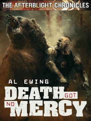 [PDF] [EPUB] Death Got No Mercy (The Afterblight Chronicles, #7) Download by Al Ewing