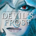 [PDF] [EPUB] Devil's Frost, Spellspinners Series #3 (The Spellspinners of Melas County) Download