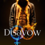 [PDF] [EPUB] Disavow (Insight #12; Rivulet #2; Web of Hearts and Souls #17) Download