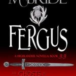 [PDF] [EPUB] Fergus (The Ghosts of Culloden Moor #33) Download