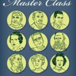 [PDF] [EPUB] Fiction Writing Master Class: Emulating the Work of Great Novelists to Master the Fundamentals of Craft Download