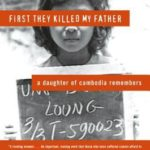 [PDF] [EPUB] First They Killed My Father: A Daughter of Cambodia Remembers Download