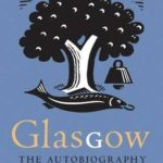 [PDF] [EPUB] Glasgow: The Autobiography Download