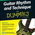 [PDF] [EPUB] Guitar Rhythm and Technique for Dummies, Book + Online Video and Audio Instruction Download