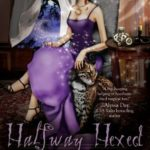 [PDF] [EPUB] Halfway Hexed (Southern Witch, #3) Download